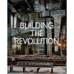 Building the Revolution Royal Academy