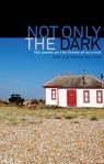 Not Only the Dark edited by Nicky Gould and Jo Field WordAid