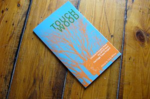touch wood edited by Vicky Wilson